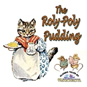 The Roly-Poly Pudding | [Beatrix Potter]
