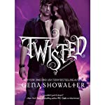 Twisted (       UNABRIDGED) by Gena Showalter Narrated by Jessica Almasy