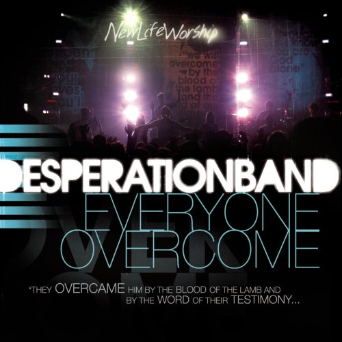 Desperation Band - Everyone Overcome