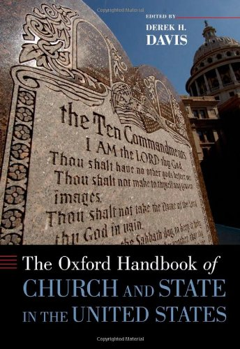 The Oxford Handbook of Church and State in the United States (Oxford Handbooks)