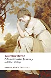 img - for A Sentimental Journey and Other Writings (Oxford World's Classics) book / textbook / text book
