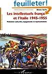 Les intellectuels francais et l'Itali...