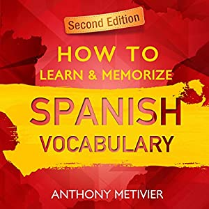How to Learn and Memorize Spanish Vocabulary Audiobook