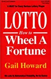 Lotto How to Wheel a Fortune, Third Edition