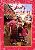 echange, troc Raphaëlle Bergeret, Fleur de Lampaul (Voilier) - Enfants des Caraïbes de la Guyane à Panama