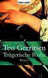 Trügerische Ruhe: Roman title=
