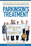 img - for Parkinson's Treatment Spanish Edition: 10 Secrets to a Happier Life: 10 secretos para vivir feliz a pesar de la enfermedad de Parkinson book / textbook / text book