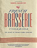 Cover of French Brasserie Cookbook by Daniel Galmiche 1844839923