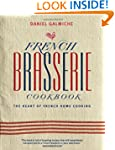 French Brasserie Cookbook: the Heart...