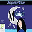 Midnight Audiobook by Jacqueline Wilson Narrated by Helen Lederer