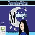 Midnight Hörbuch von Jacqueline Wilson Gesprochen von: Helen Lederer