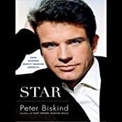 Star: How Warren Beatty Seduced America | [Peter Biskind]