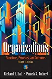 img - for Organizations: Structures, Processes, and Outcomes (9th Edition) book / textbook / text book