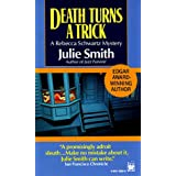 Death Turns a Trick (A Rebecca Schwartz Mystery) ~ Julie Smith