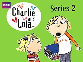 Charlie and Lola - Season 2