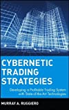 img - for Cybernetic Trading Strategies: Developing a Profitable Trading System with State-of-the-art Technologies (Wiley Finance) by Ruggiero. Murray A. ( 1997 ) Hardcover book / textbook / text book