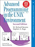img - for Advanced Programming in the UNIX Environment (2nd Edition) 2nd edition by Stevens, W. Richard, Rago, Stephen A. (2005) Hardcover book / textbook / text book