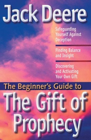 The Gift of Prophecy (The Beginner's Guide to)