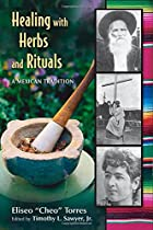 Healing with Herbs and Rituals: A Mexican Tradition