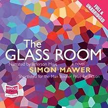 The Glass Room | Livre audio Auteur(s) : Simon Mawer Narrateur(s) : Jefferson Mays