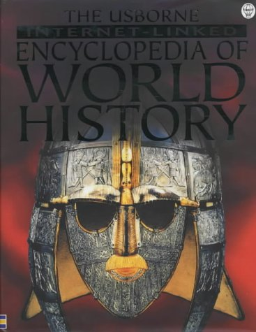The Usborne InternetLinked Encyclopedia Of World History Picture