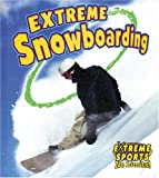 Extrme Snowboarding (Extreme Sports No Limits!)