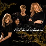 echange, troc Clark Sisters - Live: One Last Time - Limited Gift Edition