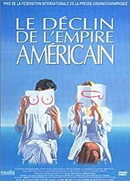 Le Déclin De L'empire Americain