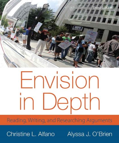 Envision in Depth: Reading, Writing, and Researching Arguments (3rd Edition) PDF