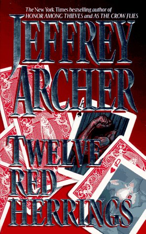 Twelve Red Herrings, JEFFREY ARCHER