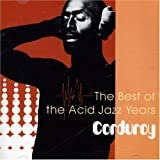 echange, troc Corduroy - Best of the Acid Jazz Year [DE Import]