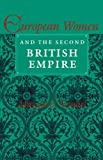 Margaret Strobel European Women and the Second British Empire (A Midland Book)