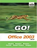 img - for GO Series: Microsoft Office 2003 Brief (Go Series for Microsoft Office 2003) book / textbook / text book