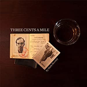 Three Cents a Mile Audiobook