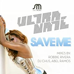 Save Me (Robbie Rivera's Anthem Mix)