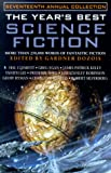 The Year's Best Science Fiction, Seventeenth Annual Collection by Gardner Dozois