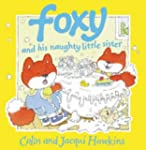 Foxy and His Naughty Little Sister (C...