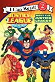 img - for Justice League Classic: Meet the Justice League (I Can Read Book 2) book / textbook / text book
