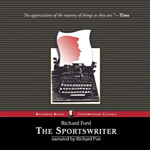 The Sportswriter: Frank Bascombe, Book 1 | [Richard Ford]