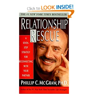 relationship rescue Ph.D. Phillip C. McGraw