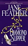The Diamond Slipper (0553575236) by Feather, Jane