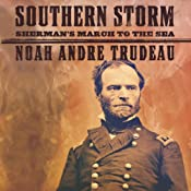 Southern Storm: Sherman's March to the Sea | [Noah Andre Trudeau]