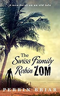 The Swiss Family Robinzom by Perrin Briar ebook deal