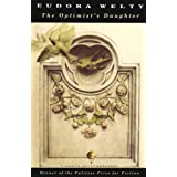 The Optimist's Daughter (Vintage International) ~ Eudora Welty