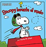img - for Snoopy levanta el vuelo (Snoopy Takes Off) (Peanuts) (Spanish Edition) book / textbook / text book