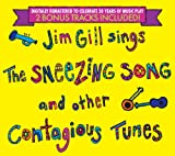 Jim Gill Sings the Sneezing Song and Other Contagious Tunes - 20th Anniversary Edition