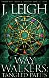 img - for Way Walkers: Tangled Paths (The Tazu Saga Book 1) book / textbook / text book