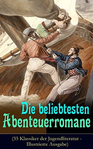die-beliebtesten-abenteuerromane-35-klassiker-der-jugendliteratur-illustrierte-ausgabe-die-schatzins