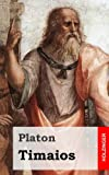 Timaios (German Edition) (1484049993) by Platon