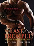The Last Trumpet (The Tablets of Destiny Trilogy)